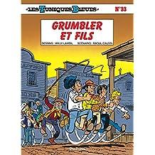 Les Tuniques bleues, tome 33 : Grumbler et fils