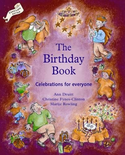 Birthday Book: Celebrations for Everyone (Festivals and The Seasons) por Ann Druitt