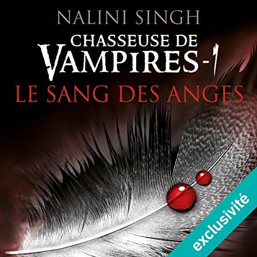 Le sang des anges (Chasseuse de vampires 1)
