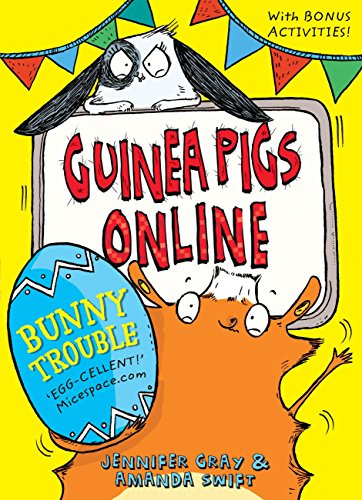 Bunny Trouble (Guinea Pigs Online Book 5) (English Edition)