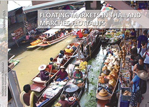Les Marches Flottants en Thaïlande - Floatings Markets in Thaïlande