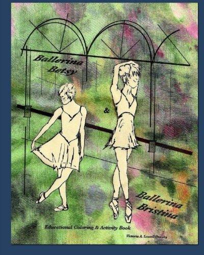 Ballerina Betsy & Ballerina Bristina: Volume 1