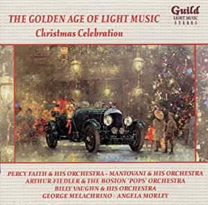 Golden Age of Light Music: Christmas Celebration - STEREO