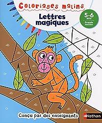 Coloriages Malins - Lettres Magiques Grande Section 5/6 ans