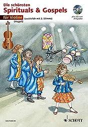 Die schönsten Spirituals & Gospels: sehr leicht bearbeitet. 1-2 Violinen. Ausgabe mit CD.