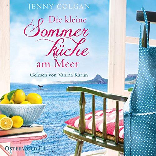 Buchseite und Rezensionen zu 'Die kleine Sommerküche am Meer (Floras Küche 1)' von Jenny Colgan