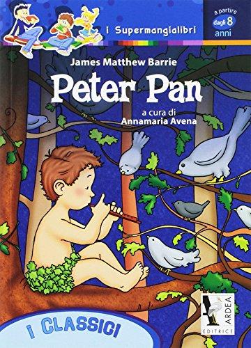 Peter Pan. Per la Scuola elementare