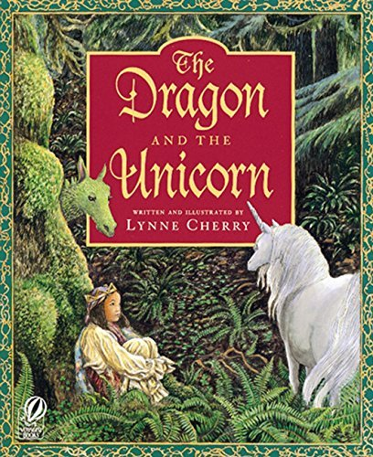 The Dragon and the Unicorn by Lynne Cherry (2000-05-01)