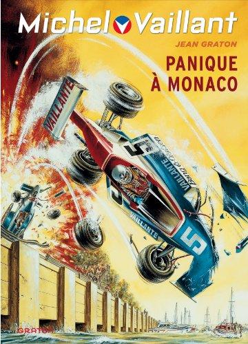 Michel Vaillant - tome 47 - Michel Vaillant (rééd. Dupuis) - 47 Panique à Monaco