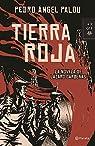 Tierra Roja par Pedro Angel Palou
