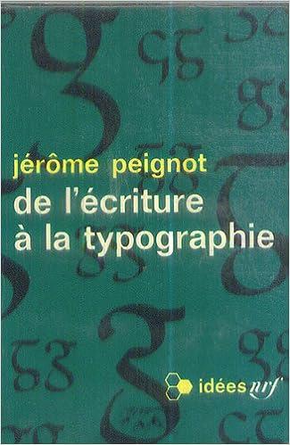 """Résultat de recherche d'images pour """"jerome peignot de l'ecriture à la typographie"""""""