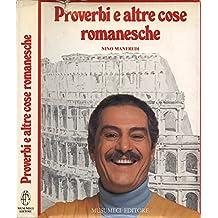 Proverbi e altre cose romanesche.