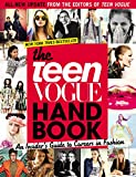 ISBN:  - The Teen Vogue Handbook: An Insider's Guide to Careers in Fashion