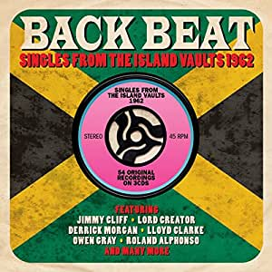 Back Beat: Singles From The Island Vaults 1962
