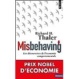 Misbehaving. Les découvertes de l'économie comportementale