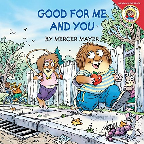 Little Critter: Good for Me and You por Mercer Mayer