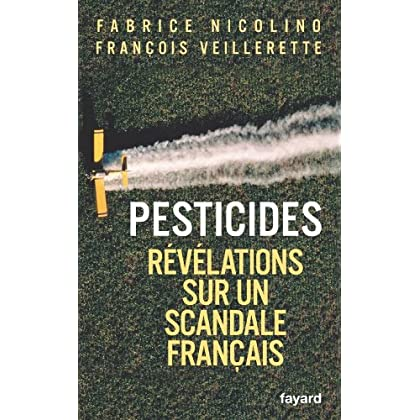 Pesticides : Révélations sur un scandale français (Documents)