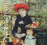 Impressionism (The World's Greatest Art)