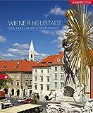Wiener Neustadt: Das Juwel in Niederösterreich