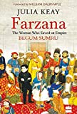 Farzana: The Woman Who Saved an Empire