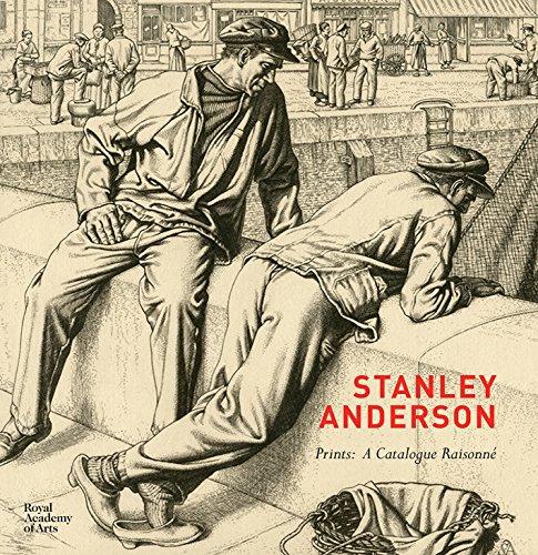 Stanley Anderson: Prints: A Catalogue Raisonné