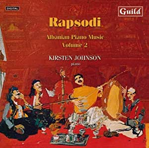 Rapsodi: Albanian Piano Works Volume 2.