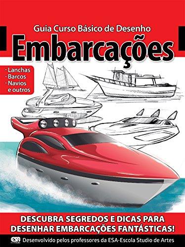 Guia Curso Básico de Desenho - Embarcações Ed.01 (Portuguese Edition)