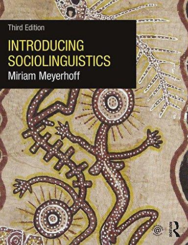 Introducing Sociolinguistics: Volume 1 por Miriam Meyerhoff