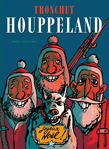 Houppeland, édition intégrale - tome 1 - Houppeland roman T1 (RAL)