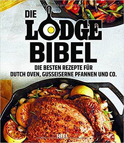 Natur-frühstück-bar (Die Lodge Bibel: Die besten Rezepte für gusseiserne Pfannen, Dutch Oven und Co.)