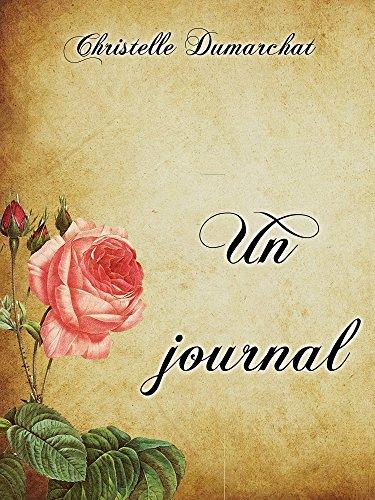 Un journal par [Dumarchat, Christelle]