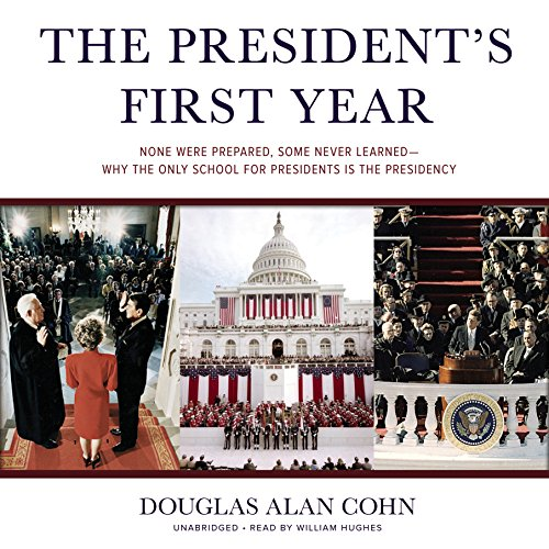 The President's First Year  Audiolibri