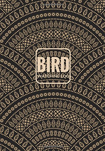 Bird Watching Log: Dark Logbook Journal Notebook Diary | Gifts For Birdwatchers Birdwatching Lovers | Log Wildlife Birds, List Species Seen | Great Book For Adults & Kids: Volume 7 (Hobbies)