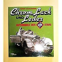 Chrom, Lack und Leder. Automobile der Ufa-Stars