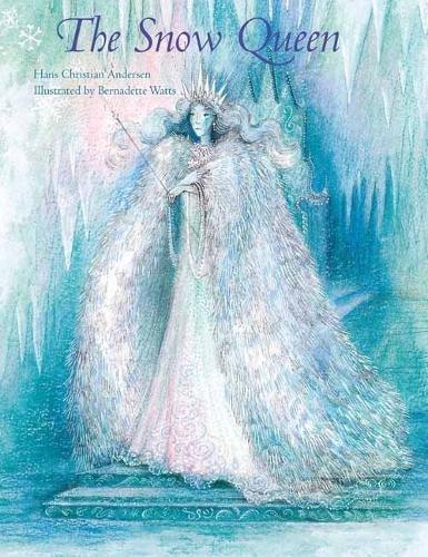 The Snow Queen por Bernadette Watts