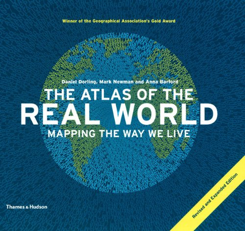 [The Atlas of the Real World: Mapping the Way We Live] (By: Daniel Dorling) [published: October, 2010]