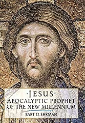 Jesus: Apocalyptic Prophet of the New Millennium by Bart D. Ehrman (1999-09-23)