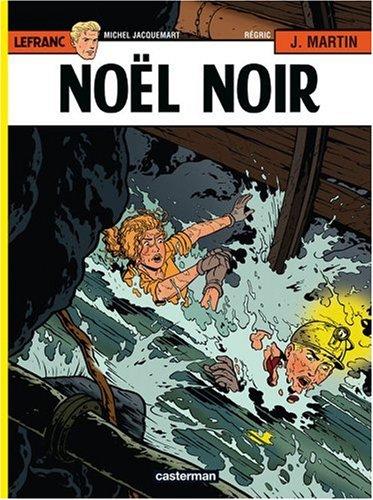 Lefranc, Tome 20 : Noël noir par Michel Jacquemart, Frédéric Régric, Jacques Martin