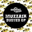 Muzzaik (Busted EP)