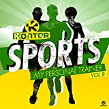 Kontor Sports - My Personal Trainer, Vol. 8 [Explicit]