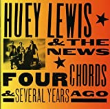 Songtexte von Huey Lewis and the News - Four Chords & Several Years Ago