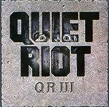 Songtexte von Quiet Riot - QR III