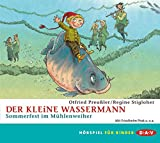 Der kleine Wassermann - Sommerfest im Mühlenweiher: Hörspiel (1 CD)