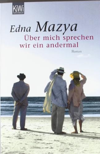 Buchseite und Rezensionen zu 'Über mich sprechen wir ein andermal: Roman' von Edna Mazya
