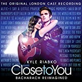 Close To You: Bacharach Reimagined (The Original London Cast Recording)
