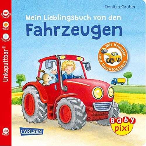Baby Pixi 68: Mein Lieblingsbuch von den Fahrzeugen: mit Klappen und Gucklöchern