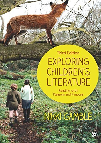Exploring Children's Literature: Reading with Pleasure and Purpose by Nikki Gamble (18-Jul-2013) Paperback