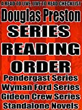 DOUGLAS PRESTON: SERIES READING ORDER: A READ TO LIVE, LIVE TO READ CHECKLIST [TOM BROADBENT SERIES, WYMAN FORD SERIES, AGENT PENDERGAST SERIES, GIDEON CREW SERIES] (English Edition)