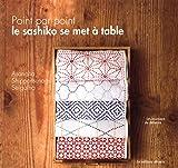 Point par point, le sashiko se met à table Livre Pdf/ePub eBook
