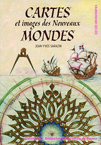 Cartes et images des Nouveaux Mondes